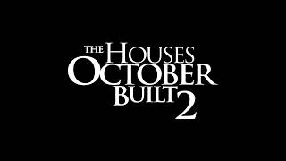 Nonton The Houses October Built 2   Official Trailer Film Subtitle Indonesia Streaming Movie Download