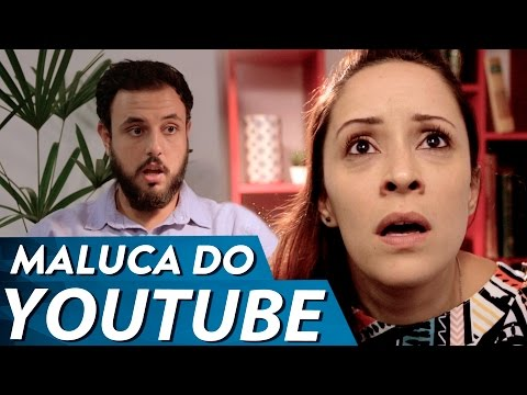 Maluca do Youtube