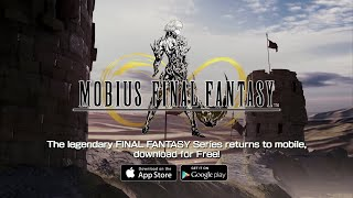 MOBIUS FINAL FANTASY Trailer