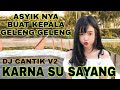 Download Lagu DJ KARNA SU SAYANG KAPTEN CANTIK Mp3 Free
