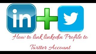 How to link linkedin Profile to twitter account Tutorial