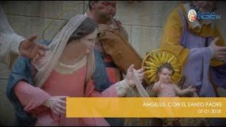 ÁNGELUS CON EL SANTO PADRE 07-01-2018