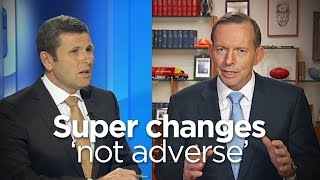 Abbott says super changes 'not adverse'