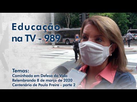 Caminhada em Defesa da Vida | Relembrando 8 de março de 2002 | Centenário de Paulo Freire - parte 2