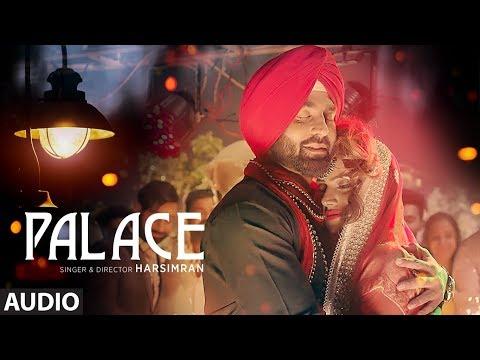 PALACE - Harsimran New Punjabi Song | Full Audio S