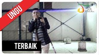 UNGU - Terbaik | Official Video Clip Video