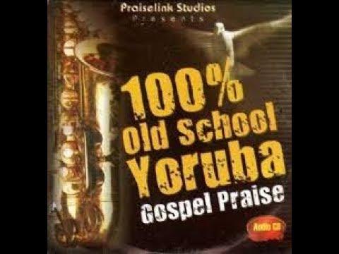 100 Oldies YORUBA Worship | Early Morning Worship