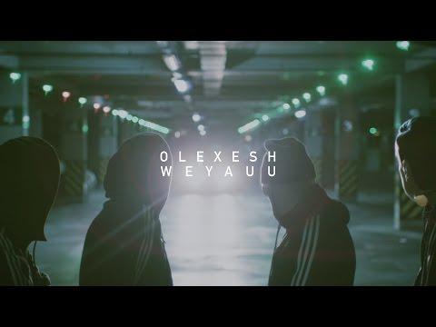 Olexesh - WEYAUU (prod. von PzY) [Official 4K Video]