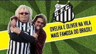 OVELHA E OLIVER musica do santos futebol clube.