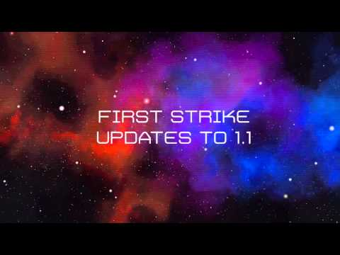 Video of First Strike 1.1