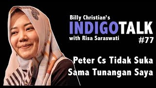 Video Risa Saraswati Peter Cs Tidak Suka Sama Tunangan Saya - IndigoTalk #77 Billy Christian MP3, 3GP, MP4, WEBM, AVI, FLV Juli 2019