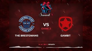 The Brestomans против Gambit, Вторая карта, Квалификация на Dota Summit 8