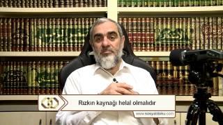 8-Rızkın kaynağı helal olmalıdır - Nureddin Yıldız - Sosyal Doku Vakfı