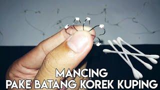 Download Video Cara Mancing Ikan Nila Pake Cotton Bud (batang korek kuping) MP3 3GP MP4