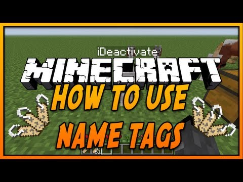 tags - Minecraft Tutorials - How To use Name Tags in Minecraft for Minecraft 1.8 and Minecraft 1.7.10 in 2014. It's Simple, easy and fast! (Minecraft Tutorial - 2014) Be sure to Leave a