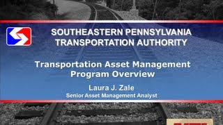 SEPTA Presentation -  Transit Asset Management Principles For Transit Systems With Rail Assets