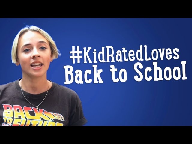 #KidRatedLoves Back To School