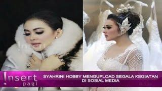 Hobi SYAHRINI Upload STATUS Di MEDSOS Bantu Dongkrak POPULARITAS ~ Gosip Terbaru 30 September