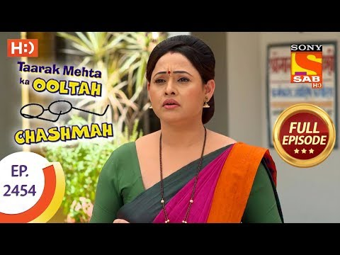Taarak Mehta Ka Ooltah Chashmah - Ep 2454 - Full Episode - 26th April, 2018