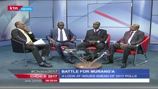 Choice 2017 4th July 2016 - Battle for Muranga County