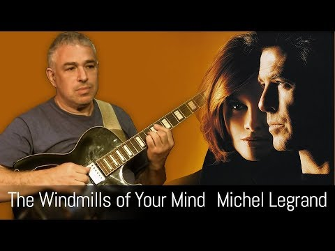 The Windmills of Your Mind – fingerstyle acoustic guitar – solo jazz guitar
