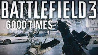 Battlefield 3 Good Times