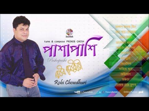 Robi Chowdhury - Pashapashi   Soundtek