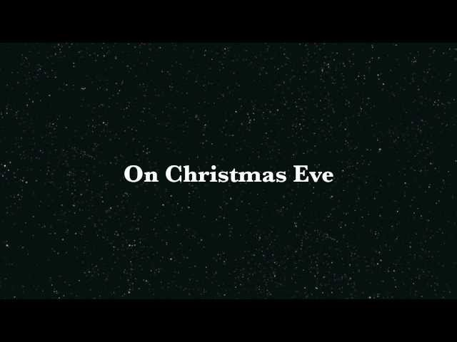 Christmas eve is here song