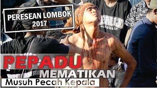 Video Peresean Lombok 2017 PEPADU MEMATIKAN  Musuh Pecah Kepala MP3, 3GP, MP4, WEBM, AVI, FLV Desember 2018