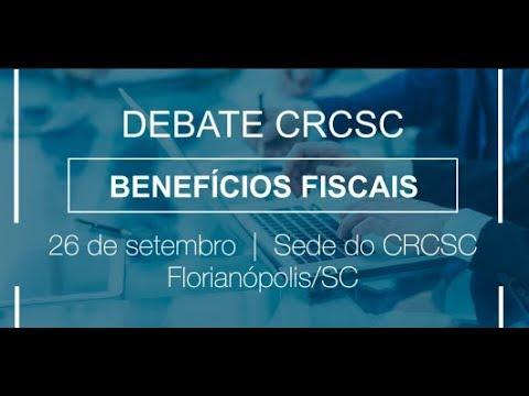 Debate CRCSC: Benefícios Fiscais