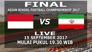 Video FINAL Timnas Pelajar Indonesia U18 vs Iran U18 | Asian School Football Championship 2017 MP3, 3GP, MP4, WEBM, AVI, FLV Desember 2017