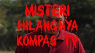 Video Misteri Hilangnya Kompas TV MP3, 3GP, MP4, WEBM, AVI, FLV Mei 2017