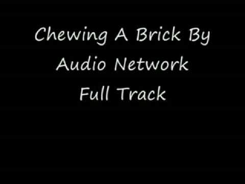 Chewing A Brick By Audio Network