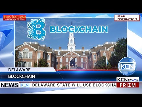 KCN Delaware to use blockchain in government