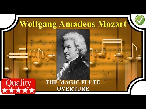MOZART – Magic Flute Overture – High Quality Classical Music