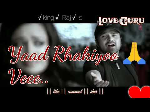 Video Wada tenu yaad rakhiya || king Raj siya creation || sad whatsApp status || download in MP3, 3GP, MP4, WEBM, AVI, FLV January 2017