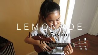 Jeremy Passion- Lemonade (Cover)