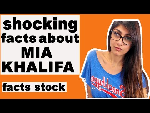 Video shocking facts about mia khalifa || FACTS STOCK download in MP3, 3GP, MP4, WEBM, AVI, FLV January 2017
