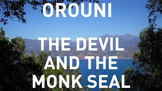 Orouni - The Devil And The Monk Seal