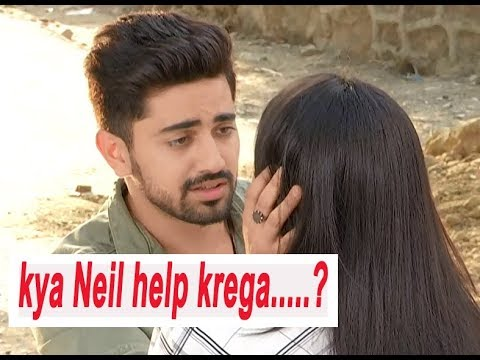 Kya Neil Help Krega.....? Serial Naamkaran | On Location | Star Plus