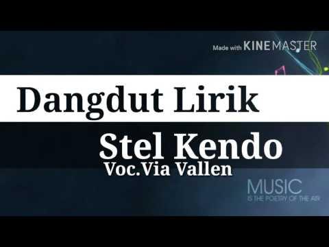 Stel Kendo - Lirik [Via Vallen]