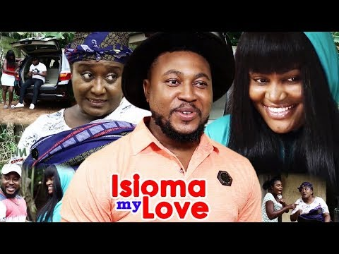 Isioma My Love 1&2 - {New} 2018 Latest Nigerian Nollywood Movie ll African Nollywood Movie Full HD