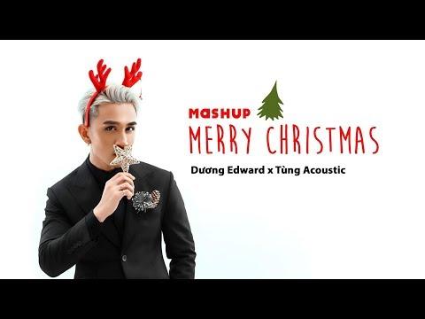 Mashup Merry Christmas 2018 - Dương Edward ft. Tùng Acoustic - Thời lượng: 4 phút, 14 giây.