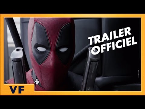 Deadpool - bande annonce 2 (VF)