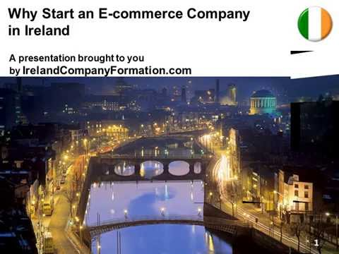 Why Start an E Commerce Company in Ireland