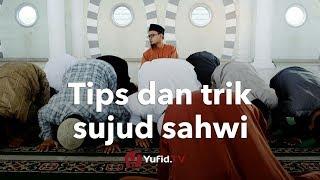 Download Video Tata Cara Sujud Sahwi: Cara Sujud Sahwi yang Betul Sesuai Sunnah MP3 3GP MP4