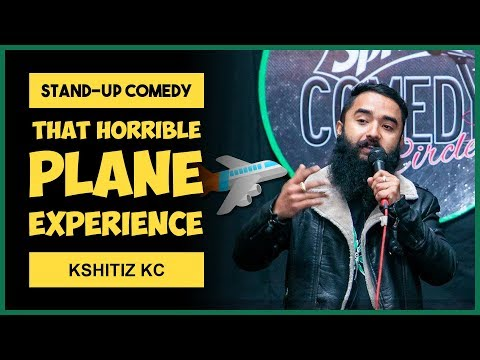 That horrible plane experience | Stand-up Comedy by Kshitiz Kc