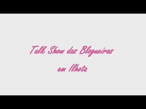 Talk Show das Blogueiras em Ilhota
