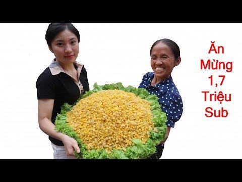 Bà Tân Vlog - Làm Đĩa Ngô Chiên Siêu To Khổng Lồ Ăn Mừng 1,7 Triệu Sub - Thời lượng: 14:55.