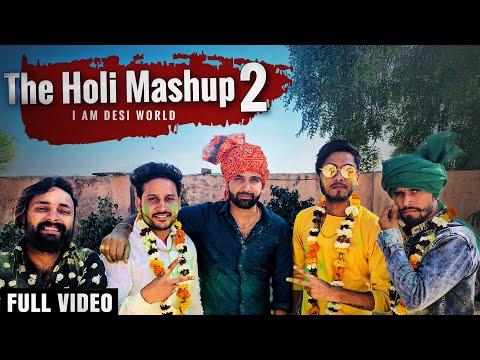The Holi Mashup 2 - Dj Song 2019   Lokesh Gurjar   Gurmeet Bhadana   Desi King   Baba   Totaram